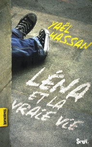Yaël Hassan - Léna et la vraie vie.
