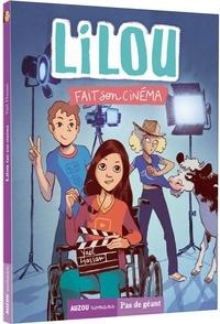 Yaël Hassan et Terkel Risbjerg - Lilou Tome 2 : Lilou fait son cinéma.
