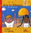 Yaël Hassan et Lionel Larchevêque - Noa et Rawane à l'école de la Paix.