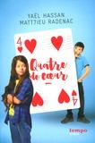 Yaël Hassan et Matthieu Radenac - Quatre de coeur.