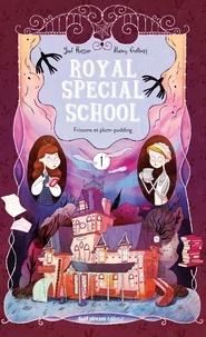 Yaël Hassan et Nancy Guilbert - Royal Special School Tome 1 : Frissons et plum-pudding.