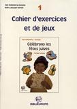 Yael Hollenberg-Azoulay - Célébrons les fêtes juives - Cahier d'exercices et de jeux 2.