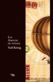 Yaël König - Les Amours de voyage.