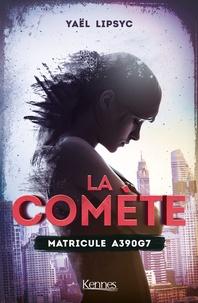 """Résultat de recherche d'images pour """"la comete de yael lipsyc kennes"""""""