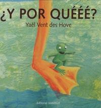 Yaël Vent des Hove - Y por queee?.