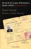 Yael Vered - Là où il n'y a pas d'hommes tâche d'être un homme....