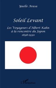 Yaelle Arasa - Soleil Levant - Les voyageurs d'Albert Kahn à la rencontre du Japon (1898-1930).