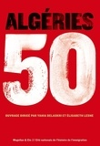 Yahia Belaskri et Elisabeth Lesne - Algéries 50.