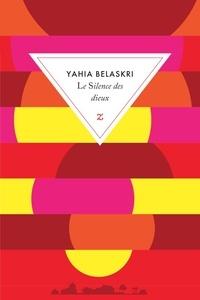 Yahia Belaskri - Le silence des dieux.