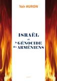 Yaïr Auron - Israël et le génocide des Arméniens.