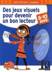 Yak Rivais - Des jeux visuels pour devenir un bon lecteur - 8-10 ans.