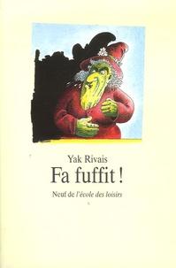 Yak Rivais - Fa fuffit !.