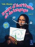 Yak Rivais - Jeux d'écriture et de langage impertinents - Tome 2, cycle 3 : 6e / 5e.
