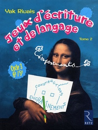Jeux décriture et de langage impertinents - Tome 2, cycle 3 : 6e / 5e.pdf