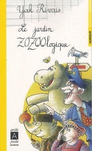 Yak Rivais - Le jardin zozoologique.