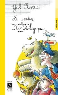 Yak Rivais et Y Rivais - Le jardin zozoologique.