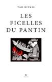 Yak Rivais - Les Ficelles du pantin.