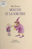 Yak Rivais - Mouche et la sorcière.