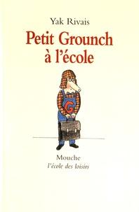 Yak Rivais - Petit Grounch à l'école.