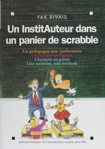 UN INSTITUTEUR DANS UN PANIER DE SCRABBLE