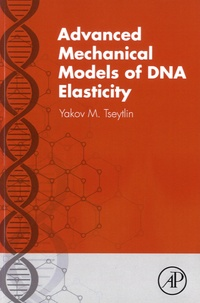 Advanced Mechanical Models of DNA Elasticity - Yakov M. Tseytlin | Showmesound.org