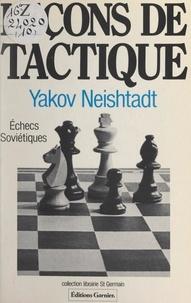 Yakov Neishtadt et Frank Lohéac-Ammoun - Leçons de tactique.