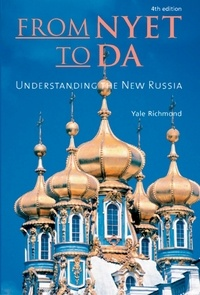 Yale Richmond - From Nyet to Da - Understanding the New Russia.