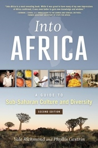 Yale Richmond - Into Africa - A Guide to Sub-Saharan Culture and Diversity.