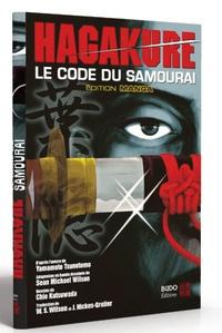 Yamamoto Tsunetomo et Sean Michael Wilson - Hagakure - Le code du samourai.