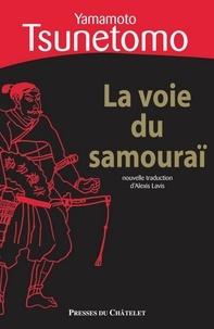Yamamoto Tsunetomo - La voie du samouraï.