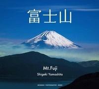 Yamashita Shigeki - Mt. Fuji - Edition bilingue anglo-japonais.
