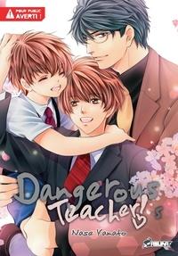 Yamato Nase - Dangerous Teacher ! Tome 5 : .