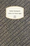Yambo Ouologuem - Lettre à la France nègre.