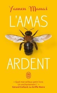 Livres à télécharger pour ipod gratuit L'amas ardent 9782290165089 (French Edition)  par Yamen Manai