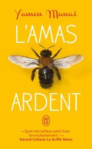 Ebooks gratuits epub download uk L'amas ardent  (French Edition)