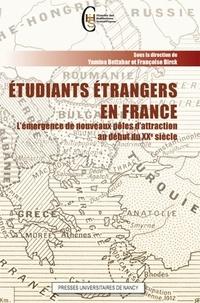 Yamina Bettahar et Françoise Birck - Etudiants étrangers en France - L'émergence de nouveaux pôles d'attraction au début du XXe siècle.