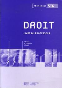 Yamina Kacimi et Martine Kaddouch - Droit Tle STG - Livre du professeur.