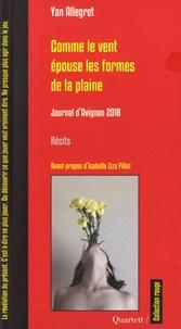 Yan Allegret - Comme le vent épouse les formes de la plaine - Journal d'Avignon 2018.