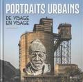 Yan Blusseau - Portraits urbains - De visage en visage.