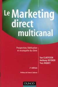 Le Marketing direct multicanal - Prospection, fidélisation et reconquête du client.pdf