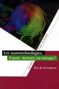 Les nanotechnologies, espoir, menaces ou miracles ?.pdf