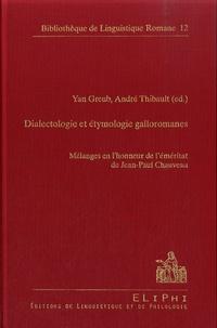 Yan Greub et André Thibault - Dialectologie et étymologie galloromanes - Mélanges en l'honneur de l'éméritat de Jean-Paul Chauveau.