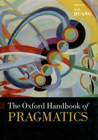 Yan Huang - The Oxford Handbook of Pragmatics.