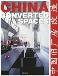 Yan Lai Wang - China : Converted Spaces - Edition trilingue français-anglais-néerlandais.