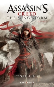 YAN LEISHENG - Assassin's Creed Tome 1 : The Ming storm.