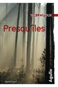 Yan Lespoux - Presqu'îles.