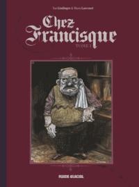 Chez Francisque Tome 1 - Yan Lindingre |