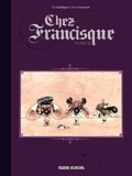 Yan Lindingre et Manu Larcenet - Chez Francisque Tome 2 : .
