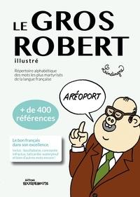 Yan Lindingre - Le Gros Robert illustré.