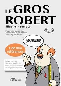 Yan Lindingre - Le Gros Robert illustré - Tome 2.